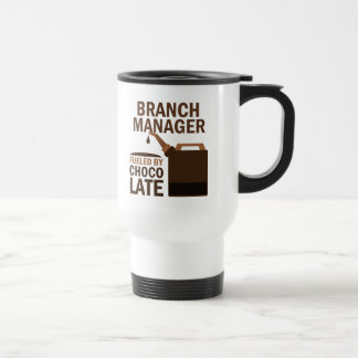 Branch Manager (Funny) Chocolate 15 Oz Stainless Steel Travel Mug