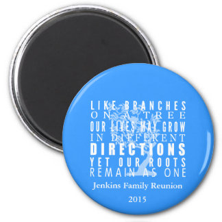 Branches on a Tree Family Reunion Quote Blue 2 Inch Round Magnet