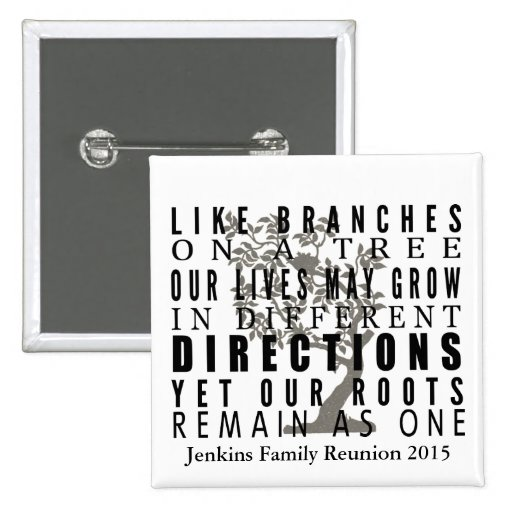 Branches on a Tree Family Reunion Quote Pin