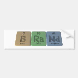 Brand-B-Ra-Nd-Boron-Radium-Neodymium.png Bumper Sticker