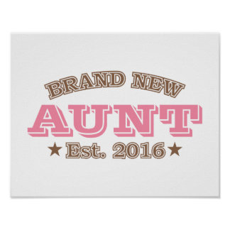 Brand New Aunt Est. 2016 (Pink) Poster
