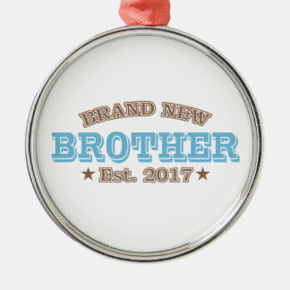 Brand New Brother Est. 2017 (Blue) Metal Ornament