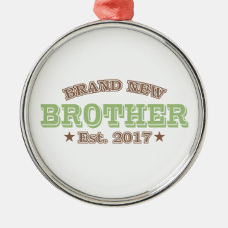 Brand New Brother Est. 2017 (Green) Metal Ornament