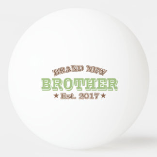 Brand New Brother Est. 2017 (Green) Ping-Pong Ball
