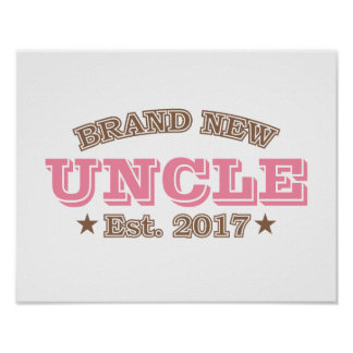 Brand New Uncle Est. 2017 (Pink) Poster