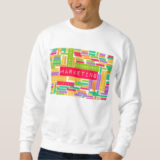 Branding and Marketing as a Business Concept Sweatshirt