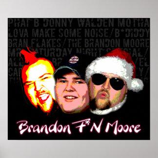 Brandon F'N Moore Poster