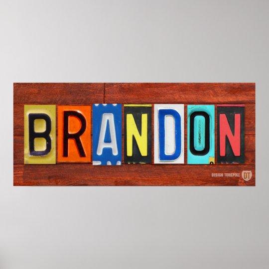 Brandon License Plate Letter Name Sign Poster Zazzle Com