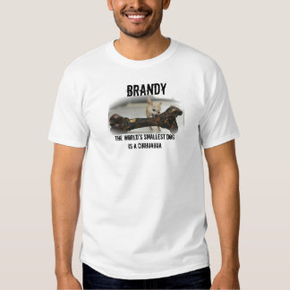 BRANDY - el perro más pequeño de los mundos Camisas