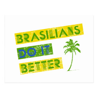 Brasilians do it better postcard