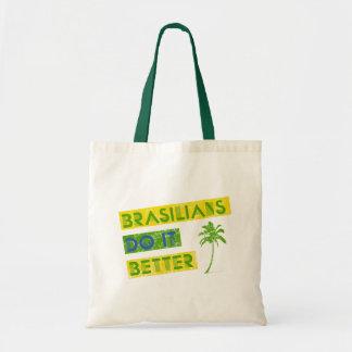 Brasilians do it better tote bag