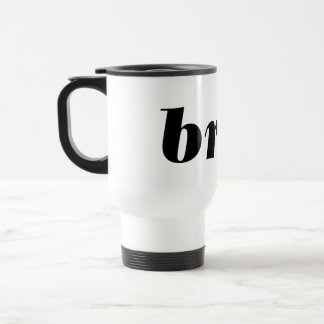 BRAT - Word.... express yourself! Travel Mug