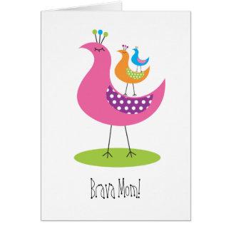 Brava Mom! Card