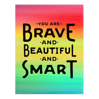 Brave and Beautiful and Smart postcard
