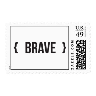 Brave - Bracketed - Black and White Postage