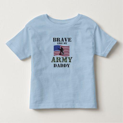 Brave como mi camisa del papá del ejército