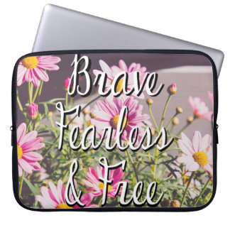 Brave, Fearless & Free Quote, Pink Flowers Laptop Sleeve