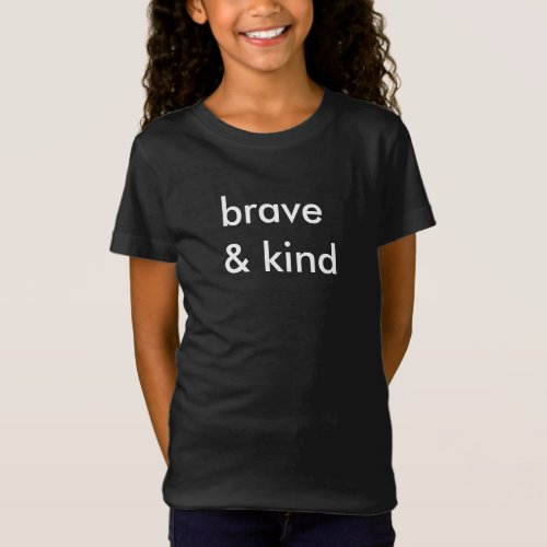 Brave  Kind Kids Black T_Shirt