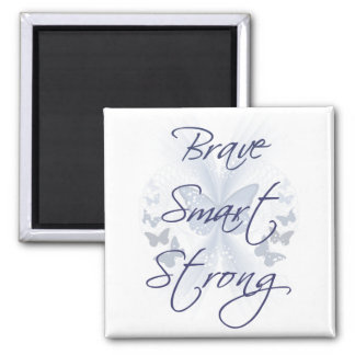 Brave Smart Strong 2 Inch Square Magnet