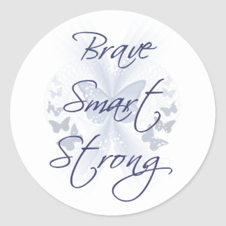 Brave Smart Strong Classic Round Sticker