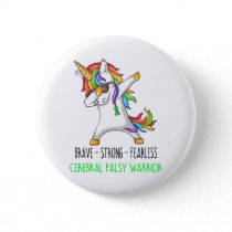 Brave Strong Fearless Cerebral Palsy Warrior Button
