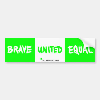 Brave United Equal - Green Bumper Stickers