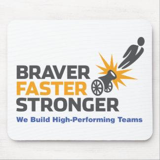Braver Faster Stronger - Logo Mouse Pad