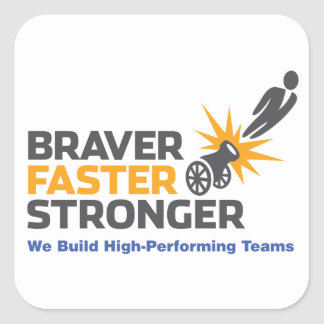 Braver Faster Stronger - Logo Square Sticker