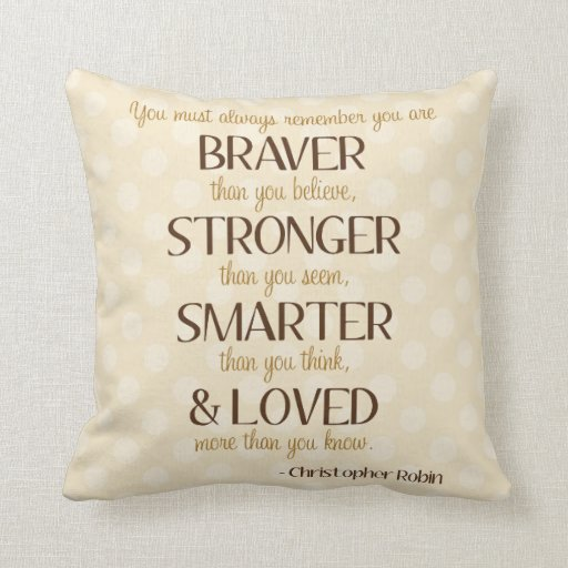 Braver, Stronger, Smarter Poem Nursery Pillow