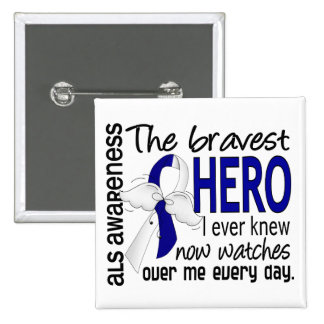 Bravest Hero I Ever Knew ALS 2 Inch Square Button