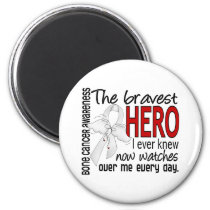 Bravest Hero I Ever Knew Bone Cancer Magnet