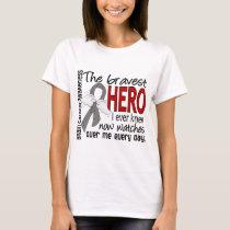 Bravest Hero I Ever Knew Brain Cancer T-Shirt
