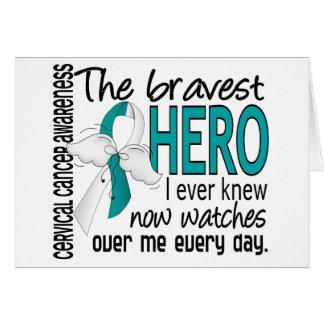 Bravest Hero I Ever Knew Cervical Cancer Greeting Card