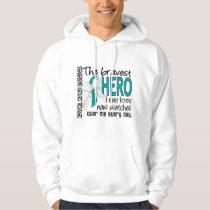 Bravest Hero I Ever Knew Cervical Cancer Hoodie