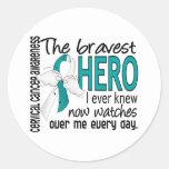 Bravest Hero I Ever Knew Cervical Cancer Stickers