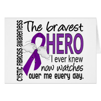 Bravest Hero I Ever Knew Cystic Fibrosis Card