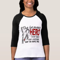 Bravest Hero I Ever Knew Diabetes T-Shirt