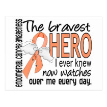Bravest Hero I Ever Knew Endometrial Cancer Postcard