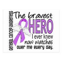 Bravest Hero I Ever Knew General Cancer Postcard