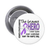 Bravest Hero I Ever Knew Hodgkin's Lymphoma Pinback Button