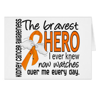 Bravest Hero I Ever Knew Kidney Cancer Card