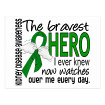 Bravest Hero I Ever Knew Kidney Disease Postcard