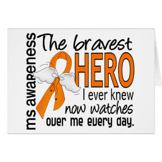 Bravest Hero I Ever Knew MS Greeting Card