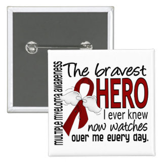 Bravest Hero I Ever Knew Multiple Myeloma 2 Inch Square Button