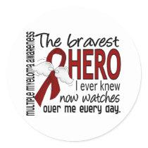 Bravest Hero I Ever Knew Multiple Myeloma Classic Round Sticker