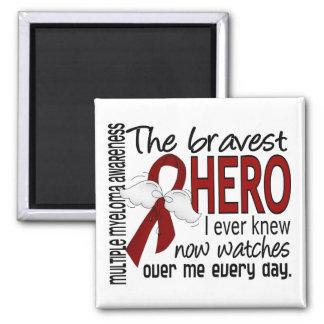 Bravest Hero I Ever Knew Multiple Myeloma Magnets