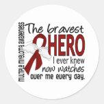 Bravest Hero I Ever Knew Multiple Myeloma Round Sticker