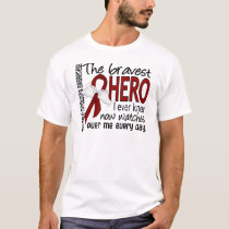 Bravest Hero I Ever Knew Multiple Myeloma T-Shirt