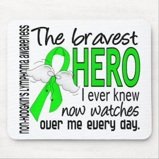 Bravest Hero I Ever Knew Non-Hodgkin's Lymphoma Mouse Pad