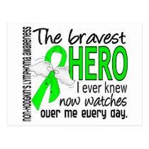 Bravest Hero I Ever Knew Non-Hodgkin's Lymphoma Postcard